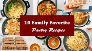 family favorite pantry recipes