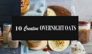 CREATIVE OVERNIGHT OATS